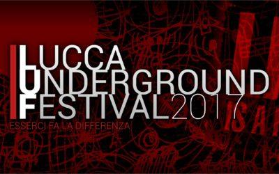 Torna 'Lucca Underground Festival' con un programma di eccezione che vede la musica protagonista