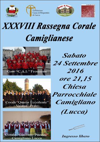 Sabato 24 settembre XXXVIII RASSEGNA CORALE CAMIGLIANESE
