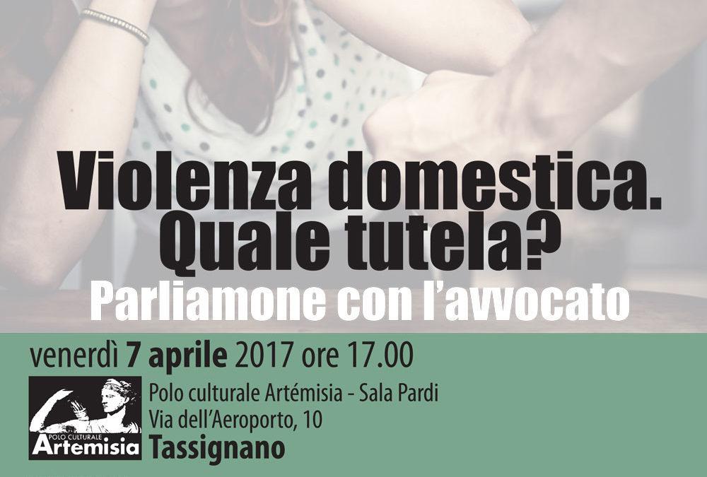 """Venerdì 7 aprile ad Artémisia """"Violenza domestica. Quale tutela? Parliamone con l'avvocato"""""""