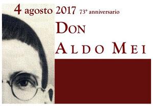 Celebrazioni religiose, istituzionali e culturali per ricordare Don Aldo Mei nel 73° anniversario della sua morte