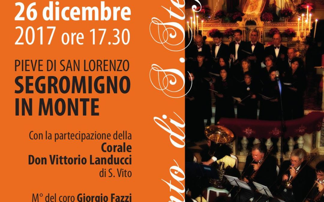 Martedì 26 gennaio Concerto di Santo Stefano alla pieve di San Lorenzo a Segromigno in Monte