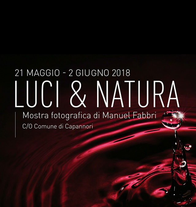 "Mostra Fotografica ""Luci & Natura"" di Manuel Fabbri"