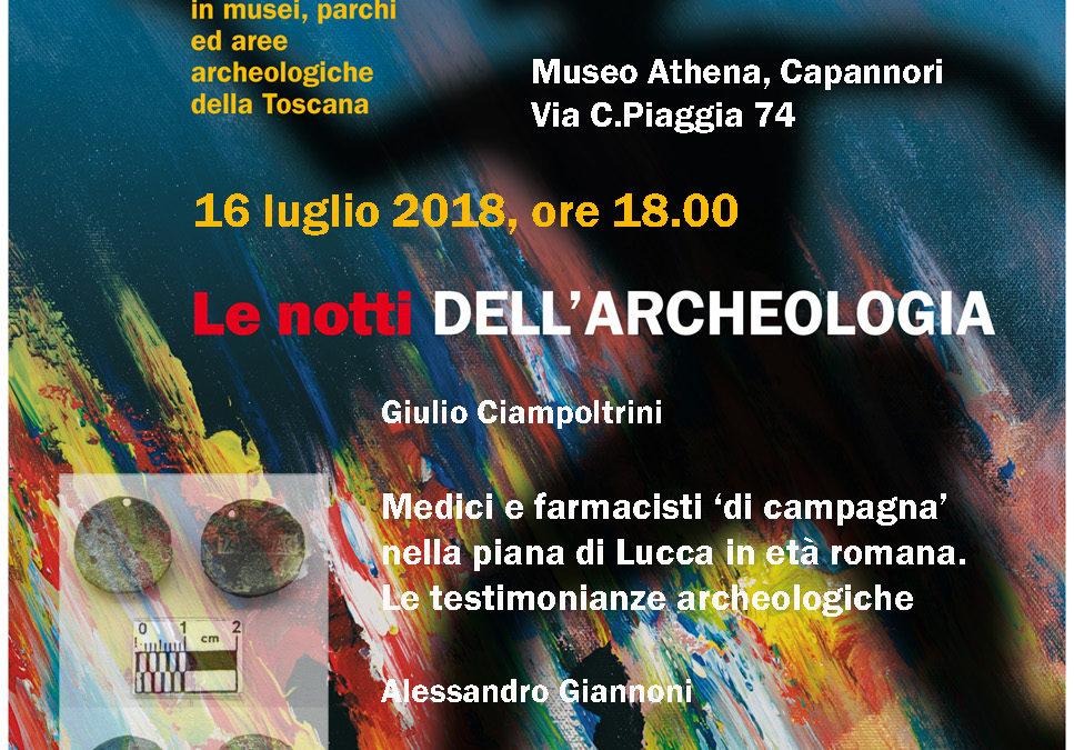 """'Le notti dell'archeologia': ad Athena la conferenza """"'Medici e farmacisti di campagna nella Piana di Lucca di età romana'"""