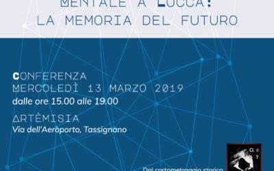 Mercoledì 13 marzo ad Artémisia un convegno-cineforum sul tema 'I servizi di salute mentale a Lucca: la memoria del futuro'